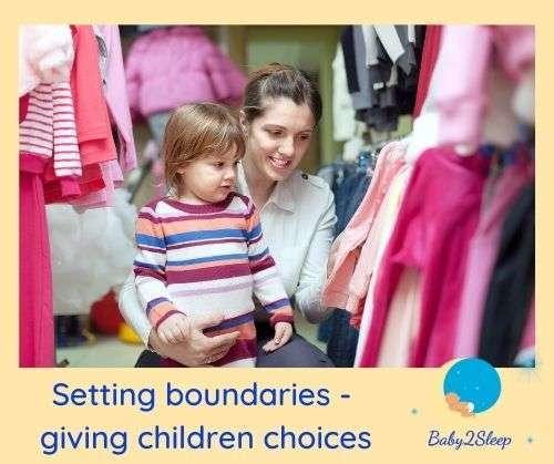 Setting boundaries - giving children choices