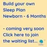 baby sleep plan newborn to 6 months