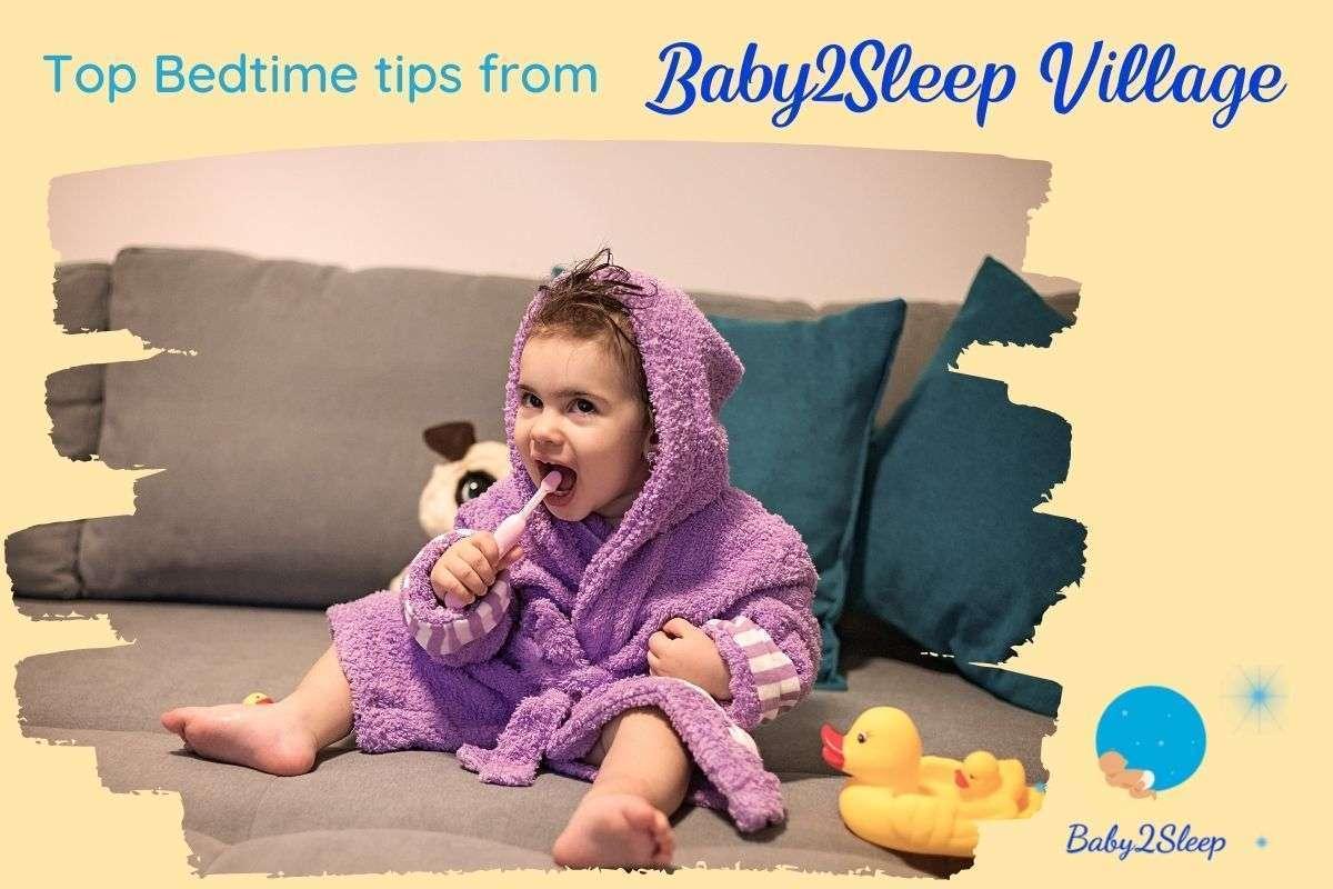 Top Bedtime tips from Baby2Sleep Village